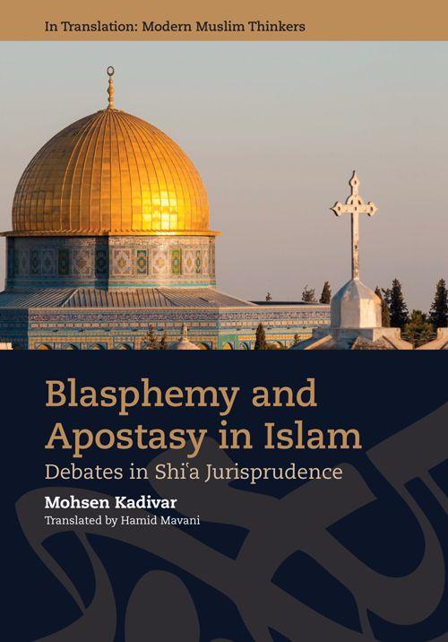 انتشار کتاب «توهین به مقدسات و ارتداد» به زبان انگلیسی